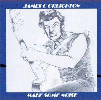 James G Creighton Make Some Noise CD