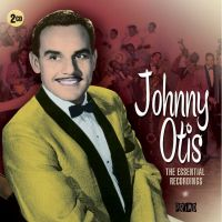 Johnny Otis Essential Recordings 2CD