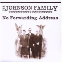 Johnson Family No Forwarding Address CD