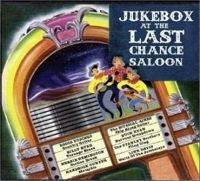 Jukebox At The Last Chance Saloon CD