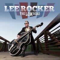 Lee Rocker The Low Road CD DVD