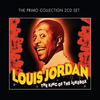 Louis Jordan King Of The Jukebox 2CD at Raucous Records