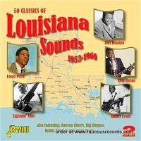 50 classics of Louisiana Sounds 1953-1960 2-CD 604988017021