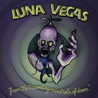 "Luna Vegas From The Traveling Minstrels Of Doom 10"" Vinyl LP"