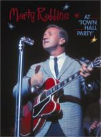 Marty Robbins At The Town Hall Party DVD