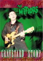 Meteors Graveyard Stomp DVD