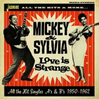 Mickey and Sylvia Love Is Strange All the Hit Singles As and Bs 1950-1962 2CD JASMCD3093 604988309324