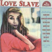 Love Slave (Pan American Recordings #18) CD