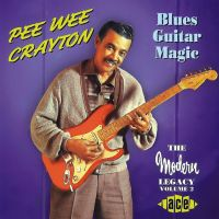 Pee Wee Crayton Blues Guitar Magic Modern Legacy Volume 2 CD