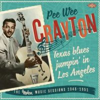 Pee Wee Crayton Texas Blues Jumpin' In Los Angeles CD