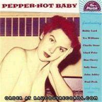 Pepper Hot Baby (Pan American Recordings #24) CD