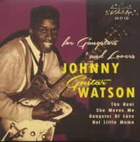 Johnny Guitar Watson For Gangsters And Lovers 7 inch vinyl ep