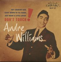 Andre Williams Don't Touch 7 vinyl ep