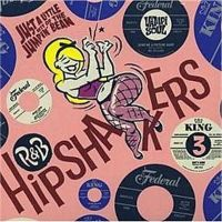 Just A Little Bit of the Jumpin' Bean R&B Hipshakers Volume 3 CD