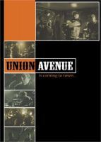 Union Avenue Is Coming To Town DVD