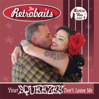 Retrobaits Your Squeezes Don't Leave Me CD