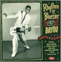 Rhythm 'n' Bluesin' By The Bayou Rompin' and Stompin' CD