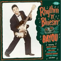 Rhythm 'n' Bluesin' By The Bayou CD