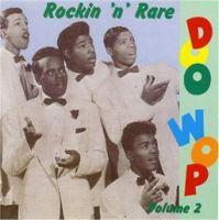 Rockin' 'n' Rare Doo Wop Vol 2 CD