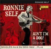 Ronnie Self Ain't I'm A Dog CD