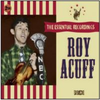 Roy Acuff Essential Recordings 2CD