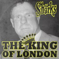 "The Sharks King Of London 10"" vinyl LP"