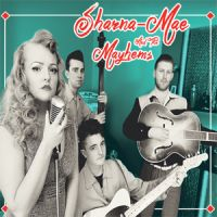 Sharna-Mae and The Mayhems CD