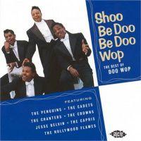 Shoo Be Doo Be Doo Wop CD