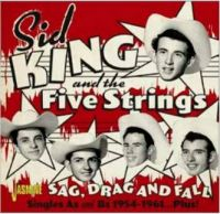 Sid King and the Five Strings Sag Drag and Fall CD