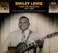 Smiley Lewis I Hear You Knocking 1947-1962 4CD