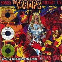 Songs The Cramps Taught Us Volume 2 CD