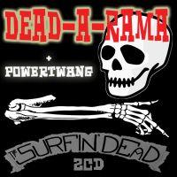 Surfin' Dead Dead-A-Rama Powertwang 2CD RAUCD286 5053839156863