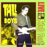 Tallboys Live At The Klub Foot CD