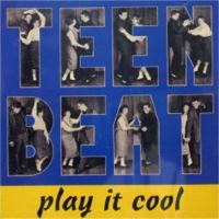 Teen Beat Volume 1 Play It Cool CD