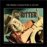 Tex Ritter Essential Recordings 2-CD
