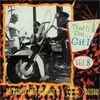 That'll Flat Git It Volume 8 CD