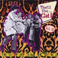 That'll Flat Git It Volume 10 (Chess Records) CD