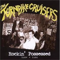 Turnpike Cruisers Rockin' Possessed CD