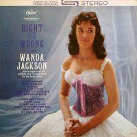 Wanda Jackson Right Or Wrong vinyl LP at Raucous Records