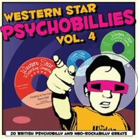 Western Star Psychobillies Vol 4 CD