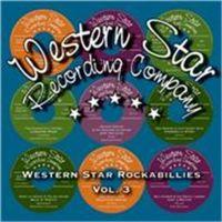 Western Star Rockabillies Volume 3 CD