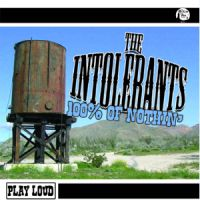 Intolerants 100% of Nuthin' CD