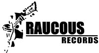 Raucous Records Home Page